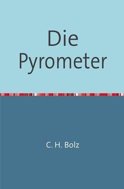 Die Pyrometer von Bolz,  C. H.