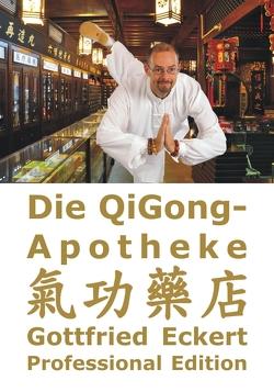 Die QiGong-Apotheke von Eckert,  Gottfried, Lügering,  Jörg