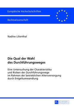Die Qual der Wahl des Durchführungsweges von Lilienthal,  Nadine