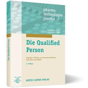 Die Qualified Person von Allhenn,  D., Anhalt,  E., Concept Heidelberg, Janssen,  I., Kunze,  O., Moeller,  Y., Pahlen,  B., Renger,  B., Schmitt,  W., Schönfeld,  F., Schuh,  M, Wesch,  M. W.