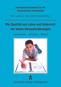 Die Qualität von Lehre und Unterricht vor neuen Herausforderungen von Grunder,  Hans U, Janikova,  Vera