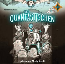 Die Quantastischen von Arnold,  Monty, Fasshauer,  Ulrich, Grubing,  Timo