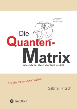 Die Quanten-Matrix von Fritsch,  Gabriel