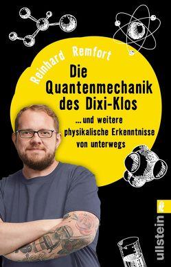 Die Quantenmechanik des Dixi-Klos von Remfort,  Reinhard