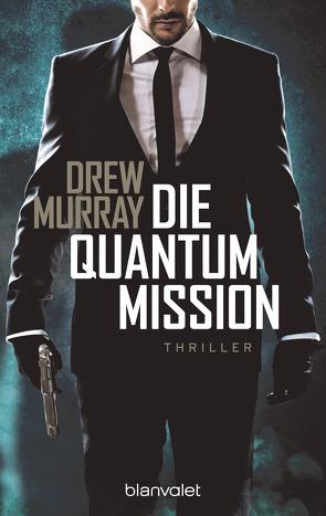 Die Quantum-Mission von Murray,  Drew, Thon,  Wolfgang