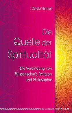 Die Quelle der Spiritualität von Hempel,  Carola