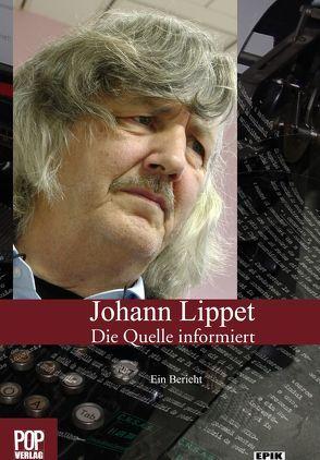 Die Quelle informiert. von Lippet,  Johann