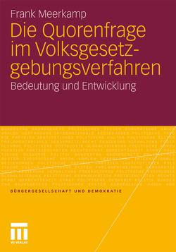 Die Quorenfrage im Volksgesetzgebungsverfahren von Meerkamp,  Frank