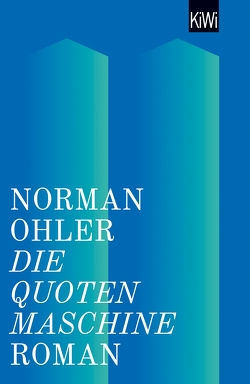 Die Quotenmachine von Ohler,  Norman