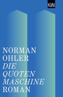 Die Quotenmaschine von Ohler,  Norman