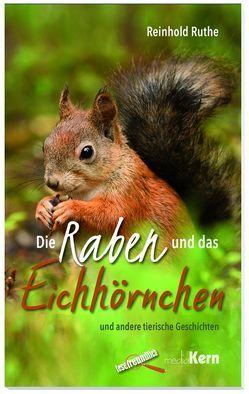 Die Raben und das Eichhörnchen von Ruthe,  Reinhold