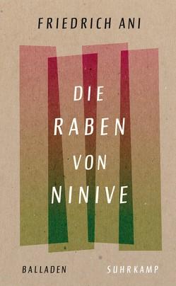 Die Raben von Ninive von Ani,  Friedrich