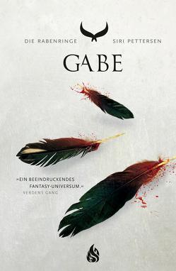 Die Rabenringe – Gabe (Band 3) von Lendt,  Dagmar, Pettersen,  Siri
