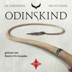 Die Rabenringe I – Odinskind von Lendt,  Dagmar, Mißfeld,  Dagmar, Pettersen,  Siri