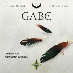 Die Rabenringe III – Gabe von Graudus,  Konstantin, Lendt,  Dagmar, Pettersen,  Siri
