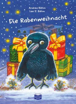 Die Rabenweihnacht von Böhm,  Andrea, Böhm,  Lee D.