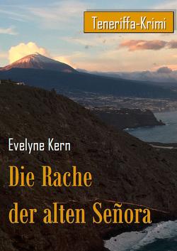 Die Rache der alten Señora von Kern,  Evelyne