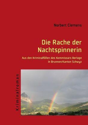 Die Rache der Nachtspinnerin von Clemens,  Norbert
