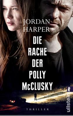Die Rache der Polly McClusky von Harper,  Jordan, Lösch,  Conny