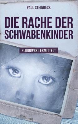 Die Rache der Schwabenkinder von Steinbeck,  Paul