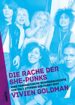 Die Rache der She-Punks von Goldman,  Vivien, Vukadinovic,  Vojin Sasa