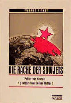 Die Rache der Sowjets von Pirker,  Werner