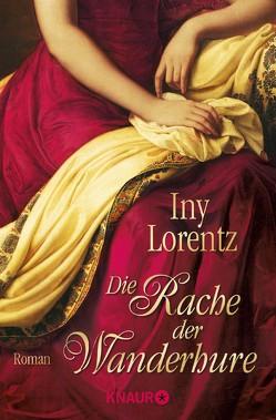 Die Rache der Wanderhure von Lorentz,  Iny