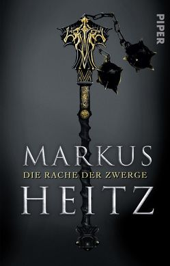 Die Rache der Zwerge von Heitz,  Markus