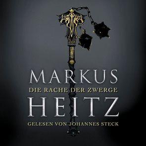 Die Rache der Zwerge (Die Zwerge 3) von Heitz,  Markus, Steck,  Johannes