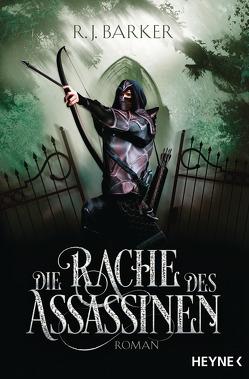 Die Rache des Assassinen von Barker,  R.J., Brammertz,  Beate