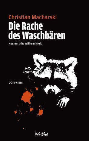 Die Rache des Waschbären von Macharski,  Christian