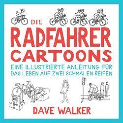 Die Radfahrer Cartoons von Walker,  Dave
