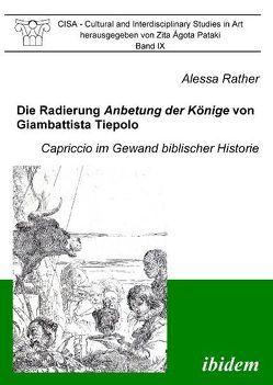 Die Radierung Anbetung der Könige von Giambattista Tiepolo von Busch,  Werner, Pataki,  Zita Á, Rather,  Alessa