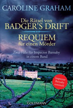 Die Rätsel von Badger's Drift/Requiem für einen Mörder von Gnade,  Ursula, Graham,  Caroline, Walther,  Ursula