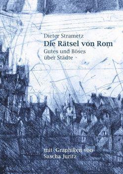 Die Rätsel von Rom von Strametz,  Dieter