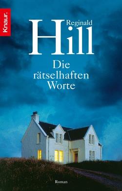 Die rätselhaften Worte von Hill,  Reginald, Schuhmacher,  Sonja, Wollermann,  Thomas