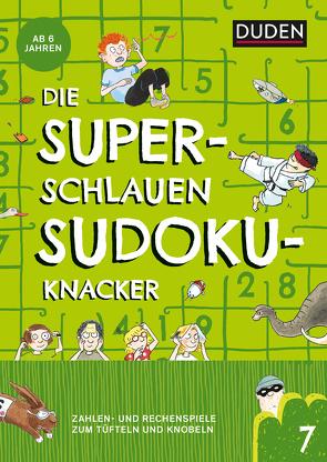 Die superschlauen Sudokuknacker – ab 6 Jahren (Band 7) von Meyer,  Kerstin, Offermann,  Kristina