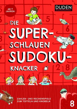 Die superschlauen Sudokuknacker – ab 8 Jahren (Band 8) von Meyer,  Kerstin, Offermann,  Kristina