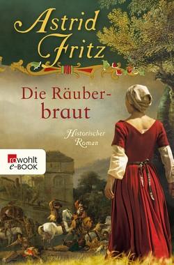 Die Räuberbraut von Fritz,  Astrid