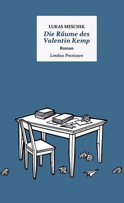 Die Räume des Valentin Kemp von Meschik,  Lukas