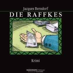 Die Raffkes von Berndorf,  Jacques, Jungermann,  Georg