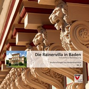 Die Rainervilla in Baden von Kosak,  Dieter, Kosak,  Tina