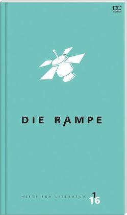 Die Rampe 1/2016 – PreisträgerInnen von Dopler,  Teresa, Pollack,  Martin, Schreiner,  Margit, Stadler ,  Cathrin A.