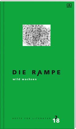 """Die Rampe 2/2018 – """"wild wachsen"""" von Trauner Verlag"""