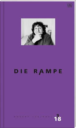 Die Rampe – Porträtausgabe Robert Schindel 3/2018 von Verlag,  Trauner