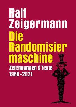 Die Randomisiermaschine von Zeigermann,  Ralf