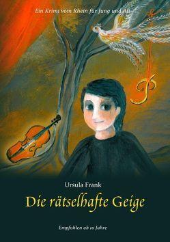 Die rätselhafte Geige von Frank,  Ursula