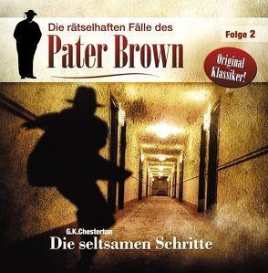 Die rätselhaften Fälle des Pater Brown von Brett,  James A, Chesterton,  G. K. (Gilbert Keith), Winter,  Markus