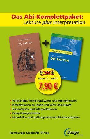 Die Ratten –  Lektüre plus Interpretation: Königs Erläuterung + kostenlosem Hamburger Leseheft von Gerhart Hauptmann. von Hauptmann, Gerhart