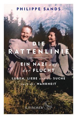 Die Rattenlinie – ein Nazi auf der Flucht von Bertram,  Thomas, Sands,  Philippe